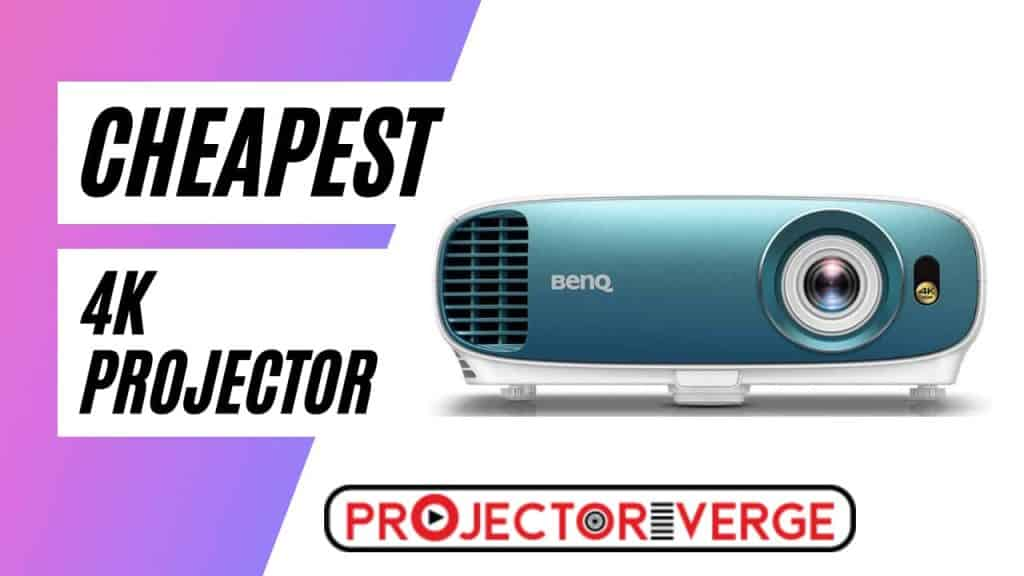 Cheapest 4K Projector