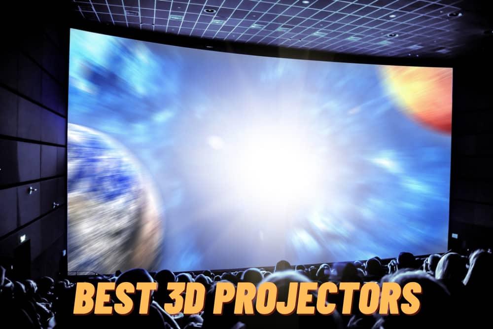 Best 3D Projectors